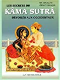 Le Kama-sutra d�voil� � l'usage des occidentaux