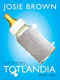 Totlandia: The Onesies, Book 1 (Fall)