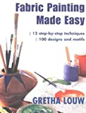 img - for Fabric Painting Made Easy & Fabric Painting Made Easy 2 book / textbook / text book