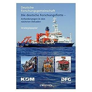Die deutsche Forschungsflotte ? Anforderungen in den n?chsten Dekaden: Anforderungen in Den Nachsten