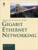 Gigabit Ethernet Networking