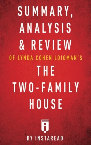 Summary, Analysis & Review of Lynda Cohen Loigman's The Two-Family House by Instaread (Two Family House compare prices)