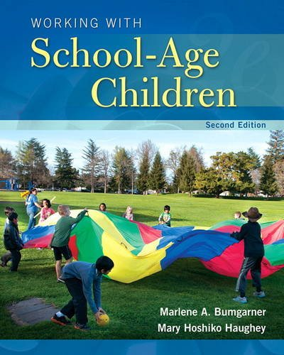 Working with School-Age Children (2nd Edition) (What's New in Early Childhood Education), by Marlene Bumgarner, Mary Hoshiko Haughey