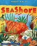 Seashore (What am I?) (0001979213) by Johnston, Damian
