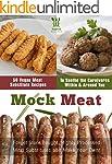Mock Meat: 50 Vegan Meat Substitute R...