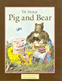 img - for Pig and Bear book / textbook / text book
