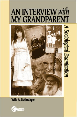 An Interview With My Grandparent:  A Sociological Examination