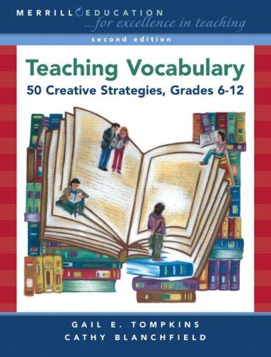 Teaching Vocabulary: 50 Creative Strategies, Grades 6-12...
