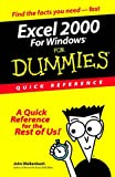 Excel 2000 for Windows For Dummies: Quick Reference (For Dummies: Quick Reference (Computers)) (0764504479) by Walkenbach, John