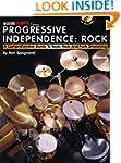 Progressive Independence: Rock: A Com...
