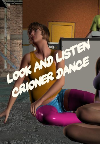 Look And Listen Crioner Dance