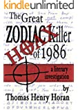 The Great Zodiac Killer Hoax of 1986 (The Great Zodiac Killer Hoax series)
