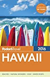 img - for Fodor's Hawaii 2016 (Full-color Travel Guide) book / textbook / text book