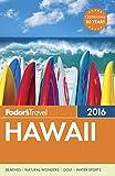 Fodors Hawaii 2016 (Full-color Travel Guide)