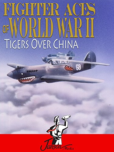 Fighter Aces of World War II: Tigers Over China