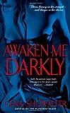 Awaken Me Darkly (Alien Huntress) Gena Showalter