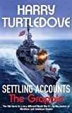 Settling Accounts: The Grapple (0340816899) by Turtledove, Harry