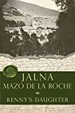 img - for Renny's Daughter (Jalna) book / textbook / text book