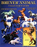 img - for Breyer Animal Collector's Guide: Identification and Values (Breyer Animal Collector's Guides) by Browell, Felicia (2004) Paperback book / textbook / text book