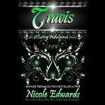 Travis: Alluring Indulgence, Book 3 | Nicole Edwards
