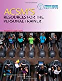 ACSMs Resources for the Personal Trainer