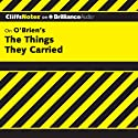 The Things They Carried: CliffsNotes (       UNABRIDGED) by Jill Colella Narrated by Tim Wheeler