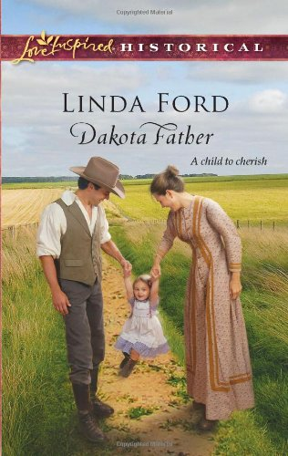 Image of Dakota Father (Love Inspired Historical)