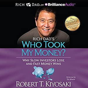 Rich Dad's Who Took My Money? Audiobook