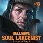 Hellmaw: Soul Larcenist: Hellmaw Series # 4   Suzanne Church