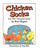 img - for Chicken Socks: And Other Contagious Poems book / textbook / text book
