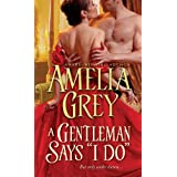 "Gentleman Says ""I Do"" ~ Amelia Grey"
