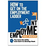 How to Get on the Employment Ladderby Tracey Morewood