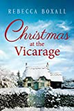 Christmas at the Vicarage (kindle edition)