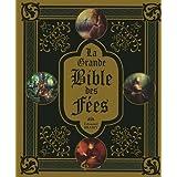 La grande Bible des F�espar Edouard Brasey