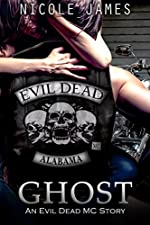 GHOST: An Evil Dead MC Story (The Evil Dead MC Series Book 5)