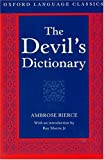 The Devil's Dictionary (Oxford Language Classics) (0198605196) by Bierce, Ambrose
