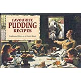 Favourite Pudding Recipes: Traditional Ways to a Man's Heart