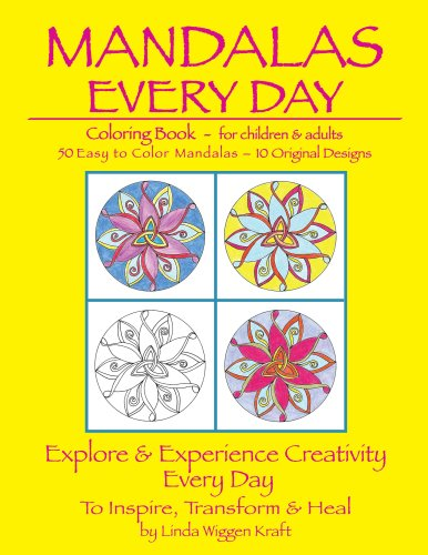 Mandalas Every Day Coloring Book for Children and Adults