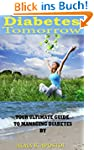 DIABETES TOMORROW: YOUR ULTIMATE GUID...