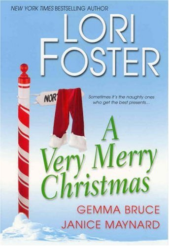A Very Merry Christmas (Twins' Bad Boys), Lori Foster, Gemma Bruce, Janice Maynard