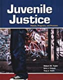 Juvenile Justice with Student Tutorial CD-ROM (0078276837) by Taylor, Robert W.