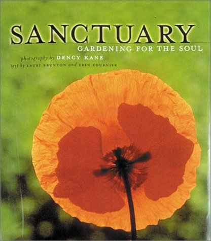 Sanctuary: Gardening for the Soul