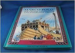 Marco Polo Der Entdecker