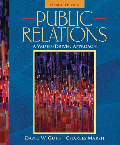 Public Relations: A Values-Driven Approach (4th