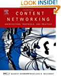 Content Networking: Architecture, Pro...