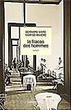 echange, troc Bernard Marc, Maryse Rivière - Le Fracas des hommes