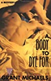 A Body to Dye For: A Mystery (Stonewall Inn Editions)
