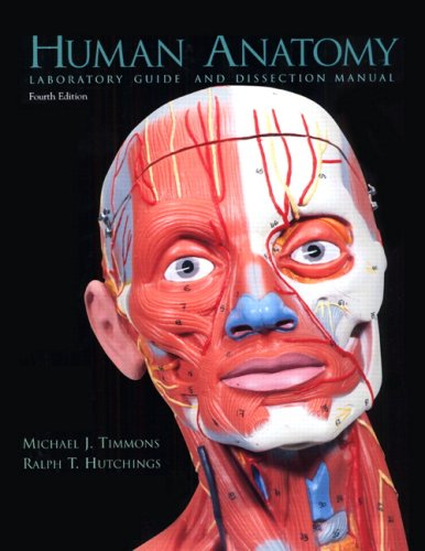 Human Anatomy: Laboratory Guide and Dissection Manual,...