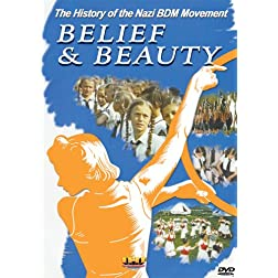 Belief &amp; Beauty - The History of the Nazi BDM Movement DVD