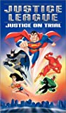 Justice League - Justice on Trial [VHS]